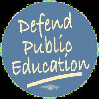 Defend Public Education Button by RLM Arts
