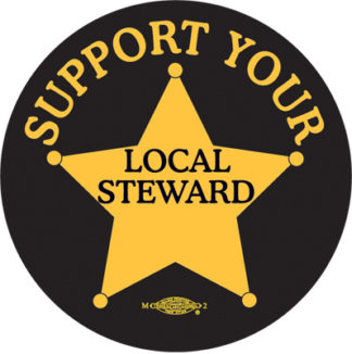Support Your Local Steward - Labor Union Button by RLM Arts