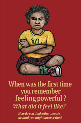 Feeling Powerful - Poster by Ricardo Levins Morales Art Studio