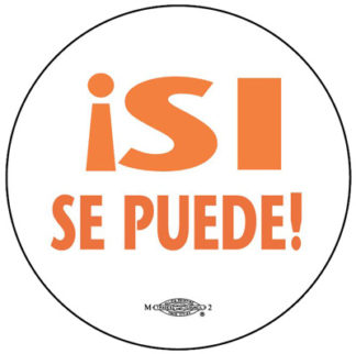 B748 Si Se Puede Button by RLM Arts