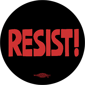 Resist (Red) - Button by Ricardo Levins Morales Art Studio