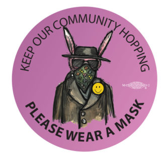 Keep Our Community Hopping - Please Wear a Mask bunny button