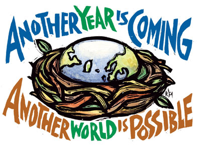 Another Year is Coming - Another World is Possible - New Years Card by Ricardo Levins Morales