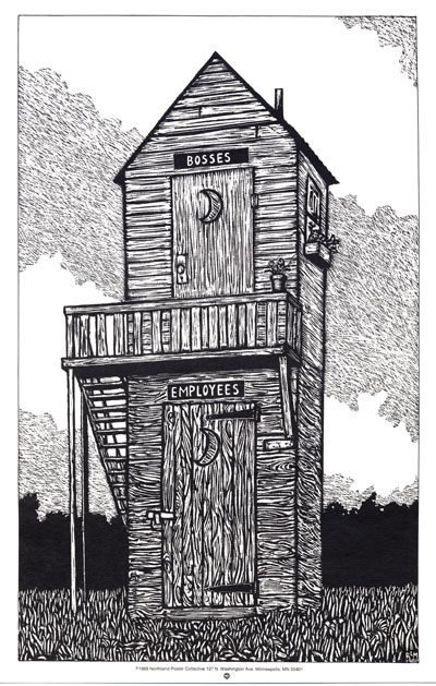 Outhouse - Funny Work Poster Poster by Ricardo Levins Morales