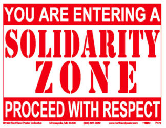 Solidarity Zone - Workplace Shop Floor Poster by Ricardo Levins Morales