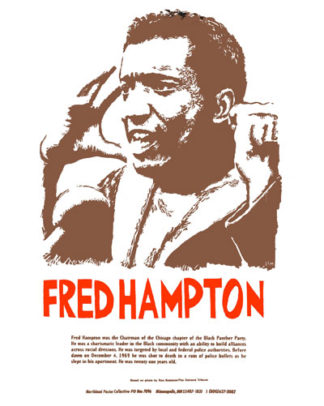 Fred Hampton, Black Panther Party Historical Poster by Ricardo Levins Morales