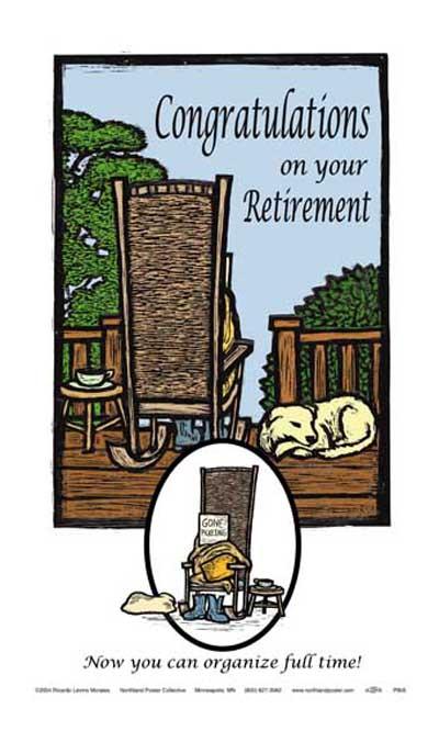 Activist Retirement Congratulations Funny Poster by Ricardo Levins Morales
